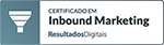 Agência certificada em Inbound Marketing pela Resultados Digitais